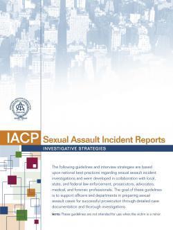 Sexual Assault Incident Reports: Investigative Strategies